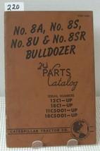 Cat Caterpillar 8 A 8 S 8 U 8 Sr Bulldozers Parts Book Manual Catalog 12 C1 18 C1 11 C5 - $12.60