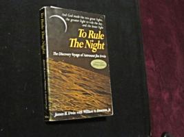 JIM IRWIN NASA APOLLO 15 ASTRONAUT SIGNED AUTO TO RULE THE NIGHT BOOK JSA - $148.49