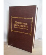 Three Complete Novels Hardcover by Nathaniel Hawthorne (Author)  - $7.00