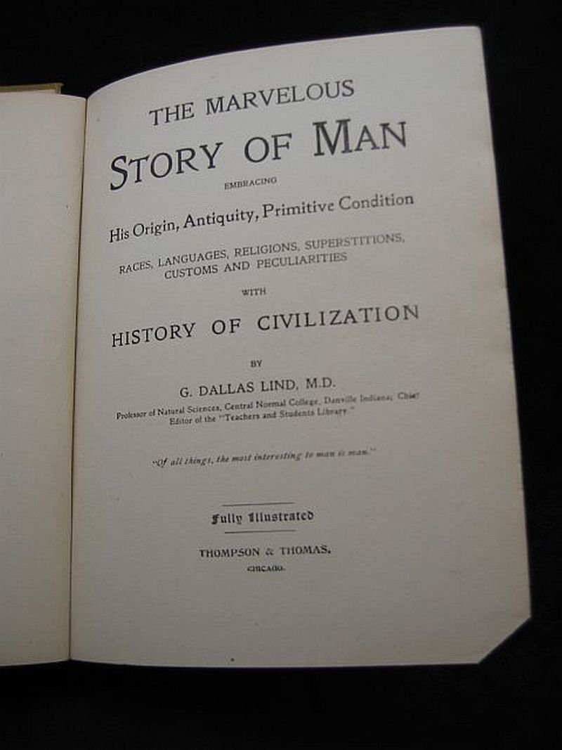 The Marvelous Story of Man G. Dallas Lind 1903 Thompson & Thomas
