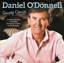 SIMPLY DANIEL by Daniel O'Donnell - 2CDs