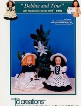 Debbie and Tina Air Freshener Cover Doll Outfits PATTERN/INSTRUCTIONS/Le... - $3.57