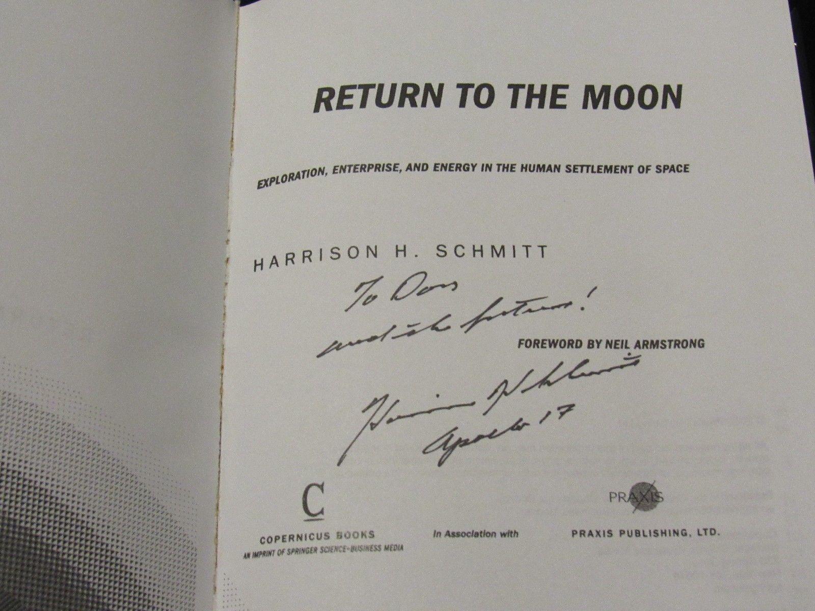 HARRISON SCHMITT APOLLO 17 ASTRONAUT SIGNED AUTO RETURN TO THE MOON BOOK JSA image 3