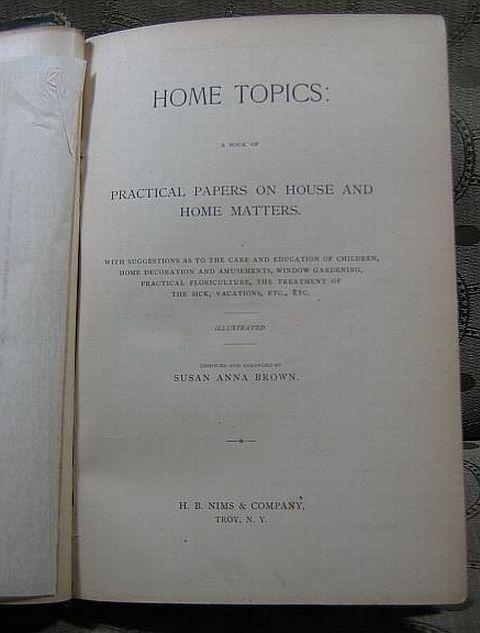 Home Topics Susan Anna Brown 1881 Home Matters