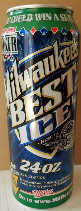 Primary image for Miller's Milwaukee's Best Ice 24oz Aluminum Can World Series Poker Series