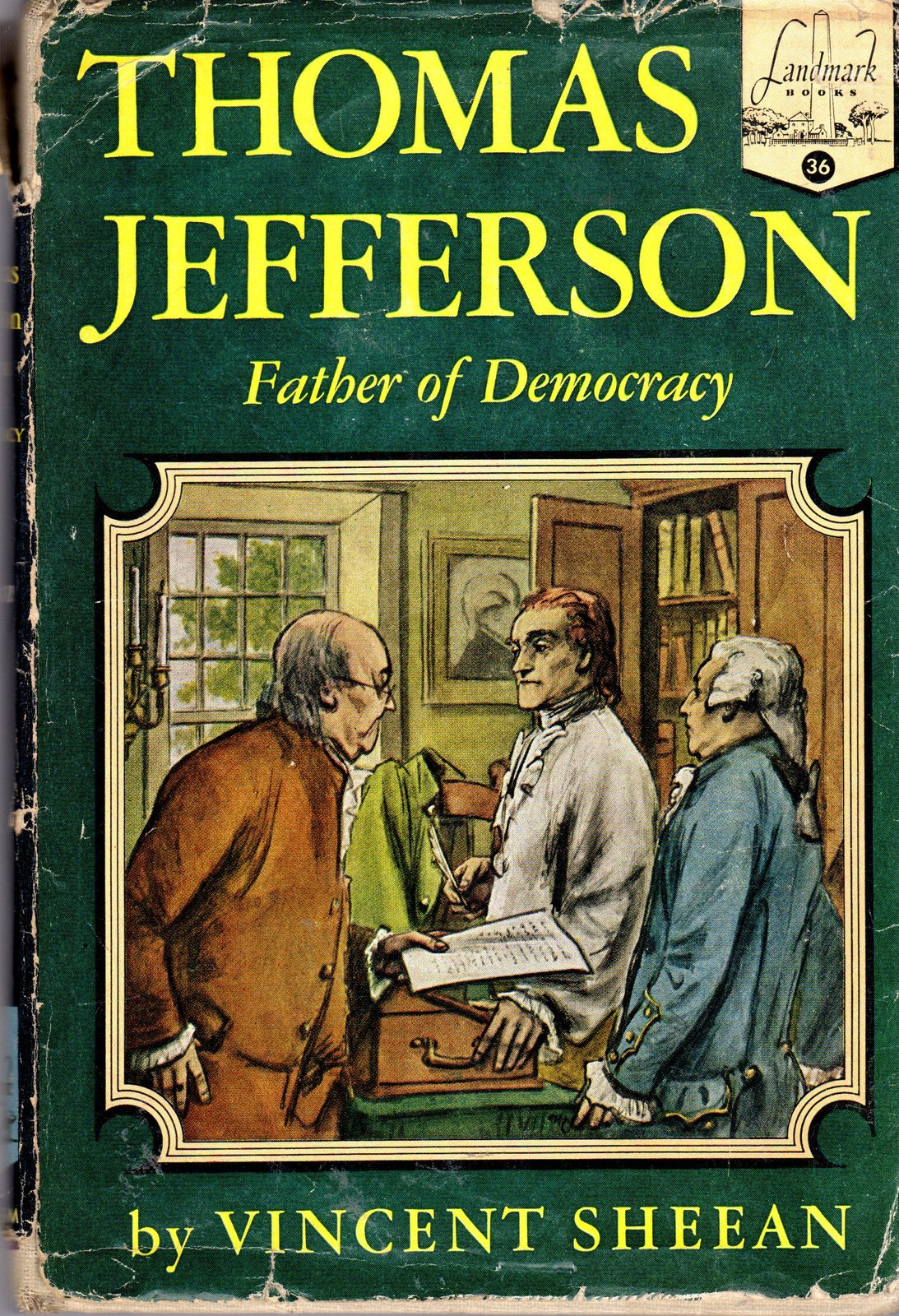 Thomas Jefferson  Father of Democracy by Vincent Sheean