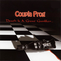 Coupla Prog – Death Is A Great Gambler CD - $18.99