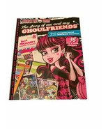 Monster High the Story of Me and My Ghoulfriends: Create a Keepsake Jour... - $11.99