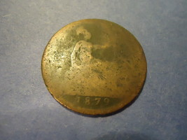 1879 English Large Cent ≫≫ Filler ≪≪                Combined Shippin - $3.00