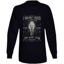 I Havent Failed Long Sleeve T Shirt image 5