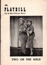 "Playbill -Vintage December 17,1951 ""Two On The Aisle"" Bert Lahr & Dolore... - $6.50"