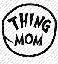 Thing Mom Iron On Transfer Instant Download You Print DIY Family Matchin... - $3.95