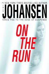 On the Run by Iris Johansen (2005, Hardcover)