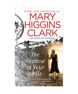 The Shadow of Your Smile by Mary Higgins Clark (2011, Paperback, Reprint) - $2.91
