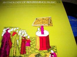 Anthology Of Renaissance Music: Dufay, Des Prez, Lassus, Morley, Victori... - $19.09