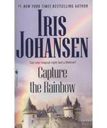 Capture the Rainbow by Iris Johansen (2008, Paperback, Reissue) - $3.41