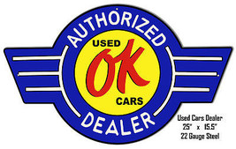 OK Cars Laser Cut Out Reproduction Metal  Sign 15.5×25 - $49.50