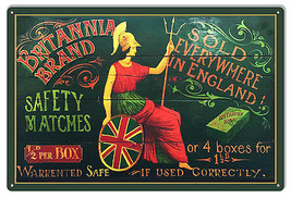 Brittania Brand Matches Cigar Reproduction Metal  Sign. 12″x18″ - $21.78
