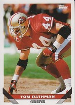 Tom Rathman 1993 Topps Card #199 - $0.99