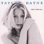 Taylor Dayne (Naked Without You)