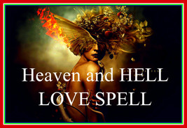 HEAVEN + HELL ULTIMATE LOVE SPELL OF LIGHT AND DARKNESS ENERGY LUST DESI... - $99.00