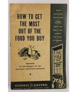 How to Get the Most Out of the Food You Buy General Electric - $3.99
