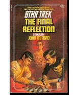 Final Reflection Star Trek 16 by John M.Ford Paperback1990 - $4.00