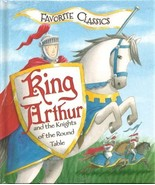 King Arthur and the Knights of the Round Table (Favorite Classics) - $12.50