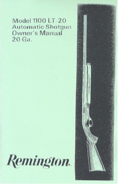Remington Model 1100 LT-20 20 Ga. Automatic Shotgun Owners Manual