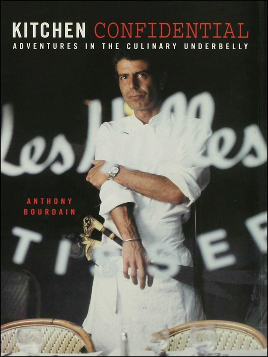 Kitchen Confidential Cookbook by Anthony Bourdain Ebook