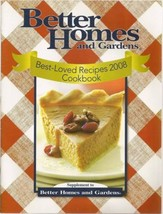 Better Homes & Gardens Best Loved Recipes 2008 ... - $3.91