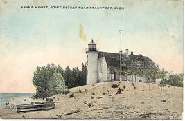 Point Betsey Light House Frankfort Michigan circa 1907 Post Card - $3.00