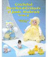 CROCHETED 33 PROJECTS *DOLLS 1982 FAVORITES & ORIGINAL JESSIE ABULARACH ... - $11.98