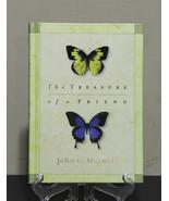 The Treasure of a Friend - John G. Maxwell - $6.90