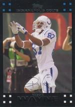 Reggie Wayne 2007 Topps Card #148 - $0.99
