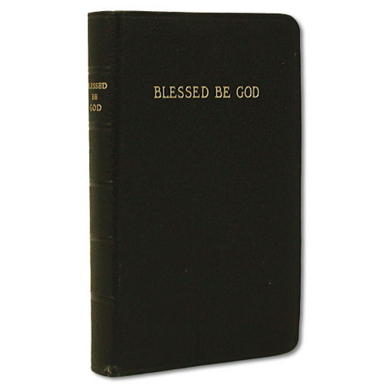 Blessed be god prayer book