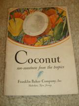Coconut Recipe Booklet - Franklin Baker Company - 1928 - $4.50