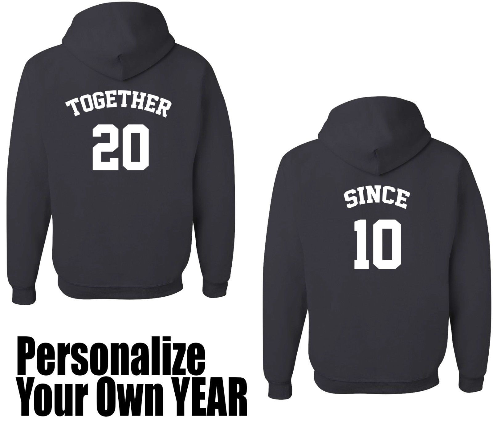 TOGETHER and SINCE, Hoodie, Personalize Your First Date ...