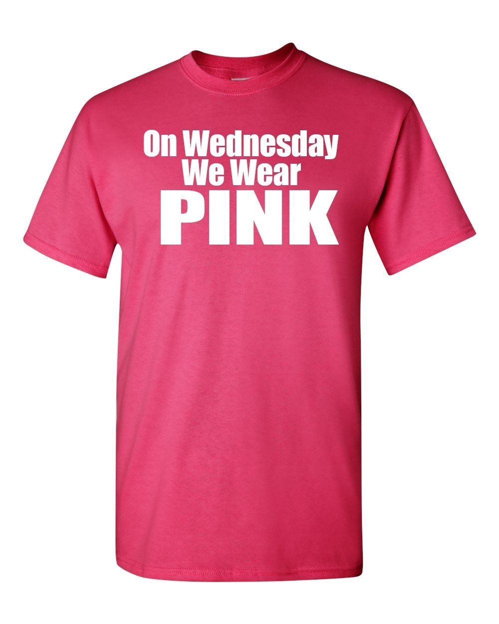 On Wednesdays We Wear Pink T Shirt On Wednesday We Wear P...