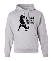 T-REX Hates Duels Hoodie, Adult Unisex Mens Sizes - $27.83+
