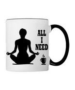 Yoga and Coffee, All I Need, Coffee Mug - €17,68 EUR