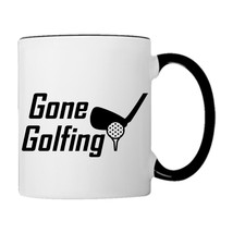 Gone Golfing, For real Golfers Golf Iron, 11oz. Coffee Mug - £14.98 GBP