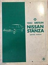 1982  Datsun Nissan Stanza Service Manual [Paperback] [Jan 01, 1982] Nis... - $18.00