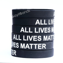 Ten (10) ALL LIVES MATTER Silicone Wristband in Adult or Child Size - $12.88