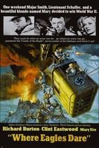 WHERE EAGLES DARE richard burton CLINT EASTWOOD 24X36 war  hero secret a... - $22.48