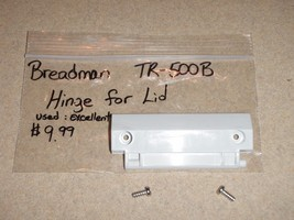 Breadman Bread Machine Hinge For Lid TR500B Parts - $9.49