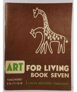 Art For Living Book Seven Teacher's Edition  - $8.99