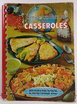 Recipes on Parade Casseroles including Breads  - $9.99