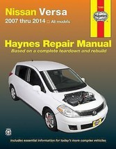 Nissan Versa Automotive Repair Manual by Editors of Haynes Manuals - $28.06
