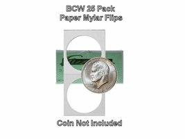 BCW Large Dollar,  2x2 Mylar/Cardboard Coin Flips, 25 pack - $3.99